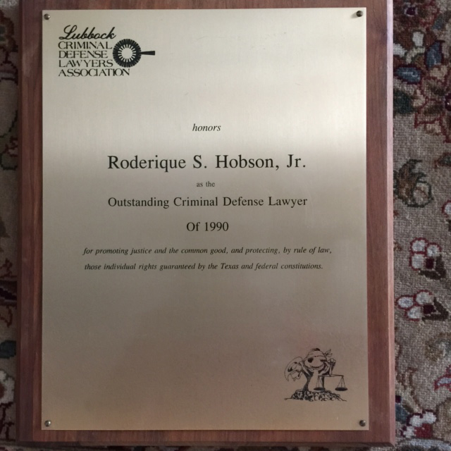 Rod Hobson, Outstanding Criminal Defense Lawyer of 1990